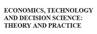 Economics, Technology and Decision science: Theory and Practice